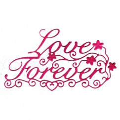 Die Cut Craft-love forever